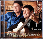 Muniz Teixeira & Joãozinho + QUE BOM